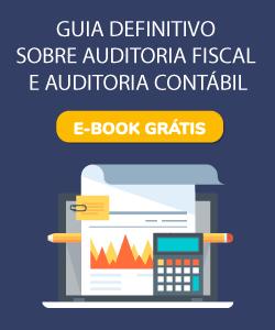 Guia definitivo sobre auditoria fiscal e auditoria contábil